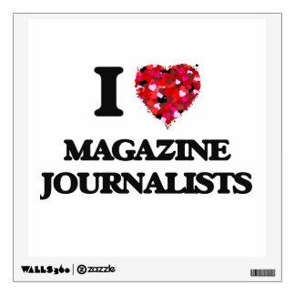 I love Magazine Journalists Room Graphic