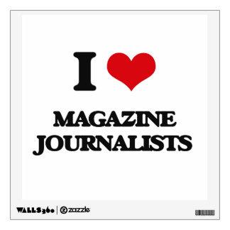 I love Magazine Journalists Room Decal