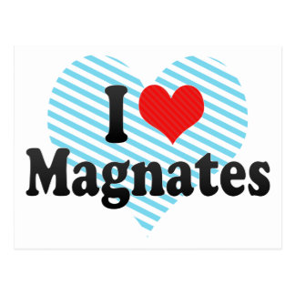 I Love Magnates Postcard