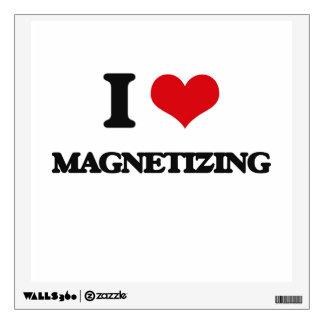 I Love Magnetizing Wall Sticker