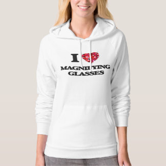 I Love Magnifying Glasses Hooded Pullover