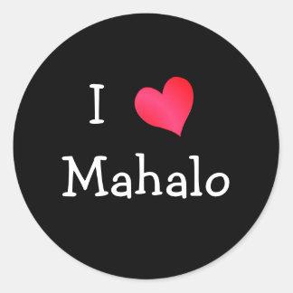 I Love Mahalo Classic Round Sticker