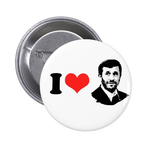 I Love Mahmoud Ahmadinejad Buttons