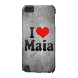 I Love Maia, Portugal iPod Touch (5th Generation) Cover