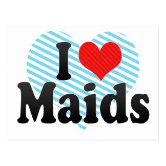 I Love Maids Postcard