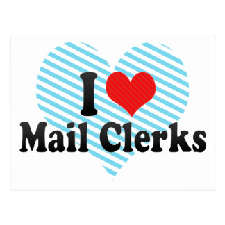 I Love Mail Clerks Postcard