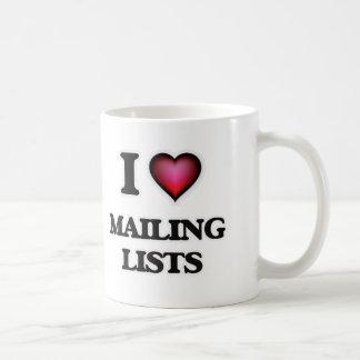 I Love Mailing Lists Coffee Mug