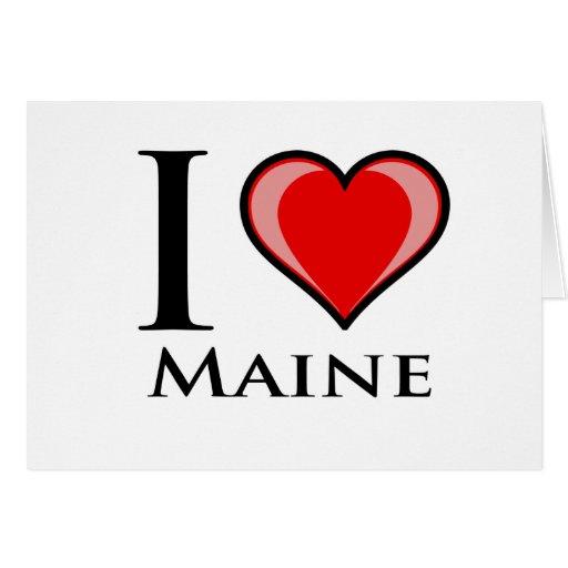 I Love Maine Greeting Cards