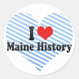 I Love Maine History Classic Round Sticker