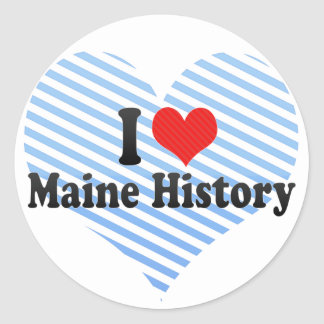 I Love Maine History Stickers