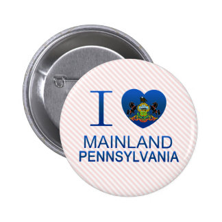 I Love Mainland, PA Pins