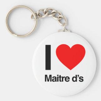 i love maitre d s key chains