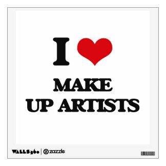 I love Make Up Artists Wall Decal