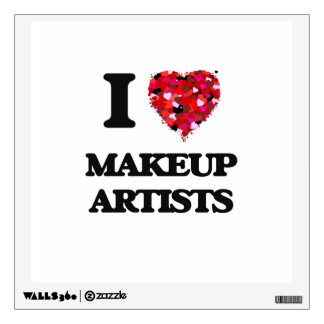 I love Makeup Artists Wall Graphic