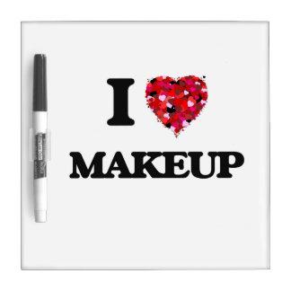 I love Makeup Dry Erase Boards