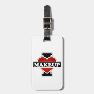 I Love Makeup Luggage Tag