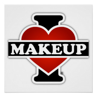 I Love Makeup Poster