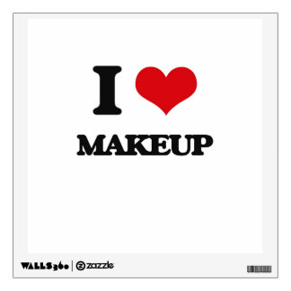 I love Makeup Wall Decal