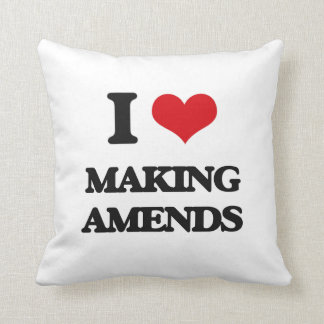 I Love Making Amends Pillow