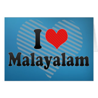 I Love Malayalam Greeting Card