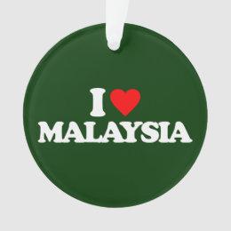 I LOVE MALAYSIA ORNAMENT