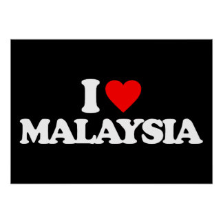 I LOVE MALAYSIA POSTER