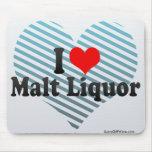 I Love Malt Liquor Mousepad