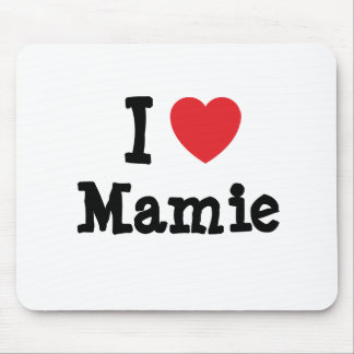 I love Mamie heart T-Shirt Mouse Pad