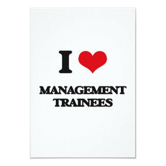 "I love Management Trainees 3.5"" X 5"" Invitation Card"