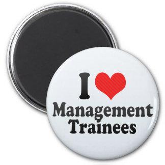 I Love Management Trainees Refrigerator Magnets