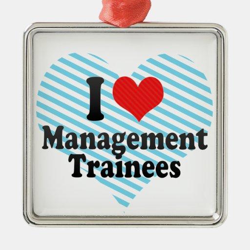 I Love Management Trainees Square Metal Christmas Ornament
