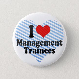 I Love Management Trainees Pinback Button