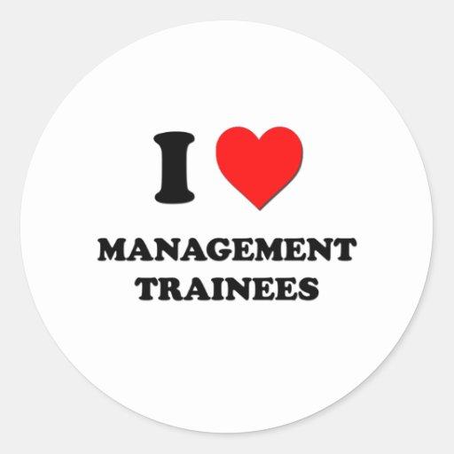 I Love Management Trainees Round Stickers