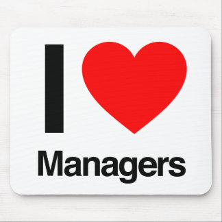 i love managers mouse pad