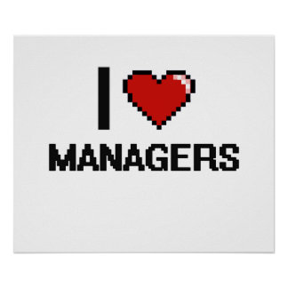 I love Managers Poster