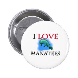 I Love Manatees Pinback Button