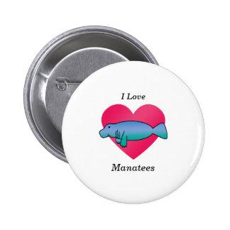 I love manatees pin