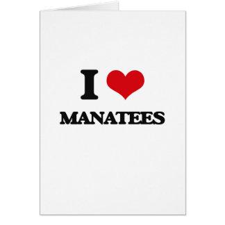 I love Manatees Greeting Card