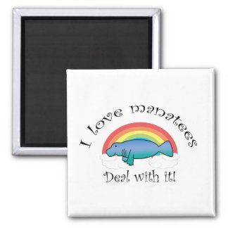 I love manatees deal with it 2 inch square magnet