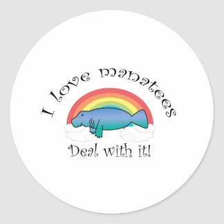 I love manatees deal with it classic round sticker