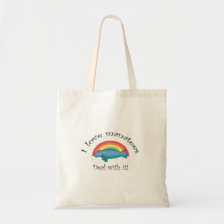 I love manatees deal with it tote bag