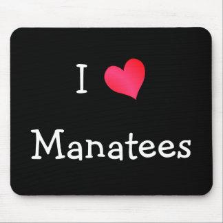 I Love Manatees Mouse Pad