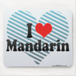 I Love Mandarin Mouse Pad