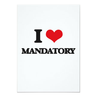 I Love Mandatory Card