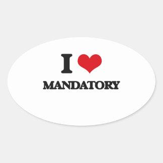 I Love Mandatory Oval Sticker