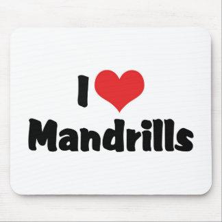 I Love Mandrills Mousepad