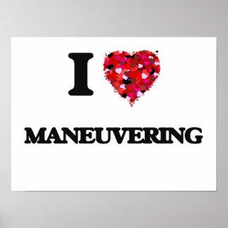 I Love Maneuvering Poster