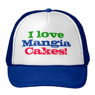 I love Mangia Cakes! Trucker Hat
