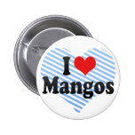 I Love Mangos Buttons