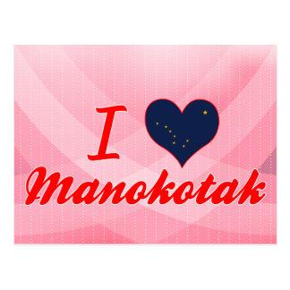 I Love Manokotak, Alaska Post Cards